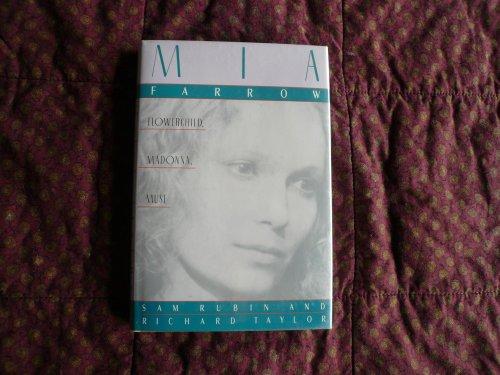 9780312029500: Mia Farrow: Flower Child, Madonna, Muse