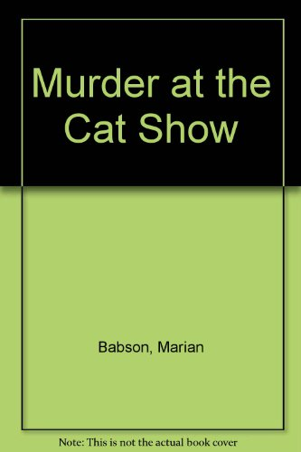 9780312029548: Murder at the Cat Show