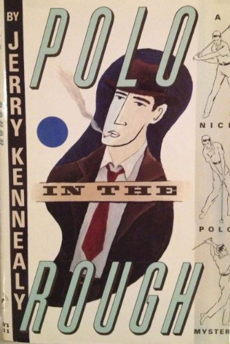 Polo in the Rough (Signed First Edition): Jerry Kennealy