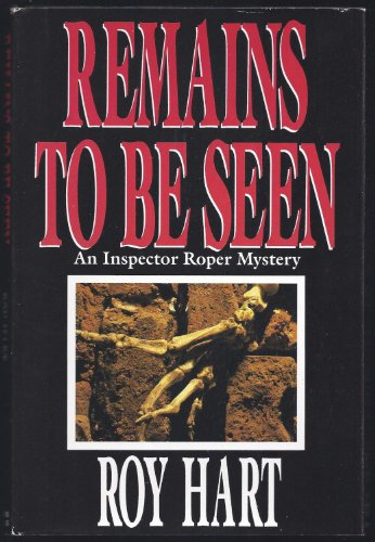 Remains to Be Seen: Hart, Roy
