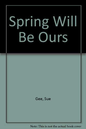 9780312029838: Spring Will Be Ours