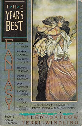 THE YEAR'S BEST FANTASY SECOND (2ND) ANNUAL COLLECTION: Datlow, Ellen, and Terri Windling., ...