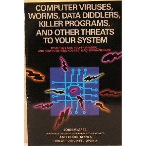 Computer Viruses, Worms, Data Diddlers, Killer Programs,: McAfee, John