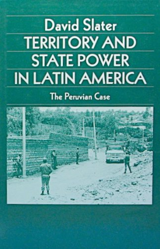 9780312030735: Territory and State Power in Latin America: The Peruvian Case