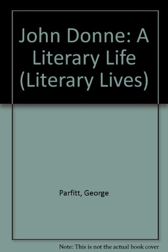 9780312030902: John Donne: A Literary Life (Literary Lives)
