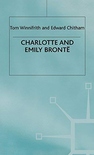 9780312030926: Charlotte and Emily Bronte (Literary Lives)