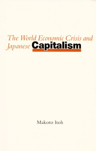9780312031497: The World Economic Crisis and Japanese Capitalism
