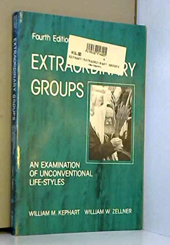 9780312031695: Extraordinary Groups: An Examination of Unconventional Life-styles
