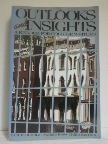 Outlooks and insights: A reader for college writers