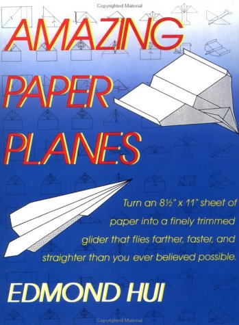 9780312032104: Amazing Paper Planes: Turn an 8 1/2