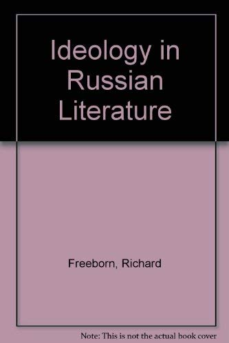 Ideology in Russian Literature (0312032250) by Richard Freeborn