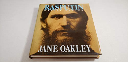 Rasputin: Rascal Master: Oakley, Jane