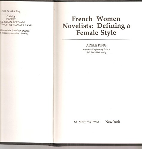 9780312032432: French Women Novelists: Defining a Female Style