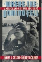 9780312032630: Where the Domino Fell: America and Vietnam, 1945 to 1990