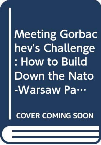 How to Build Down the NATO-Warsaw Pact Confrontation