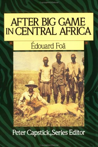 After Big Game in Central Africa (Peter: Foa, Edouard