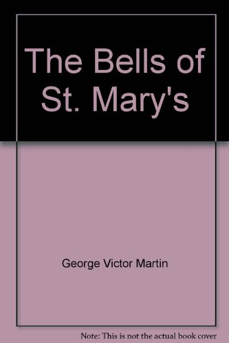 9780312032920: The Bells of St. Mary's