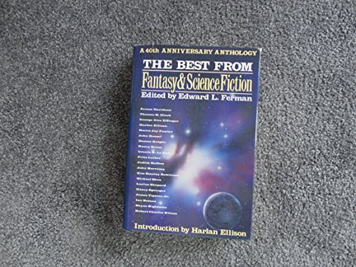 9780312032937: Best from Fantasy and Science Fiction: A 40th Anniversary Anthology
