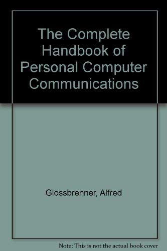 9780312033118: The Complete Handbook of Personal Computer Communications