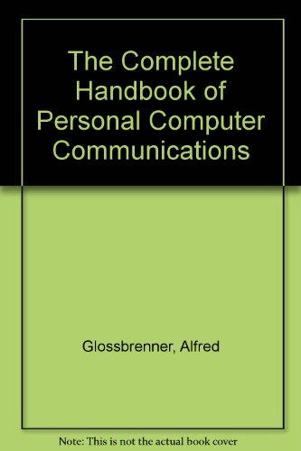 9780312033125: The Complete Handbook of Personal Computer Communications