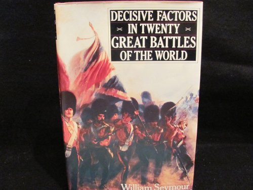 9780312033248: Decisive Factors in Twenty Great Battles of the World