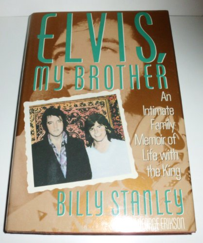 9780312033293: Elvis, My Brother/an Intimate Family Memoir of Life With the King