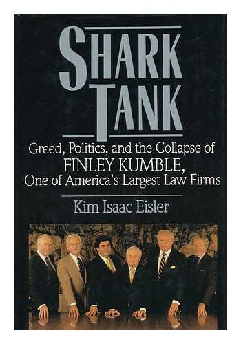 9780312033408: Shark tank: Greed, politics, and the collapse of Finley Kumble, one of America's largest law firms
