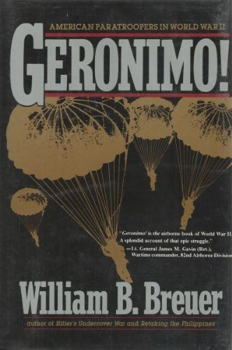 9780312033507: Geronimo!: American Paratroopers in World War II