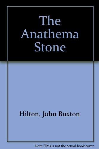 9780312033514: The Anathema Stone