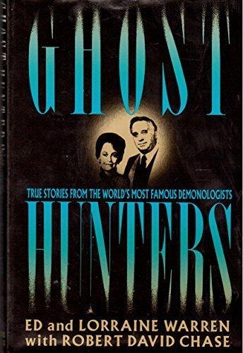 Ghost Hunters: True Stories from the World's: Warren, Ed, Warren,