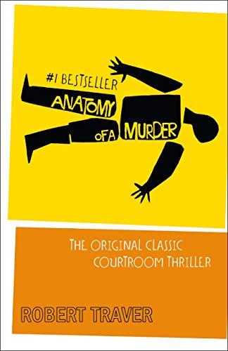 9780312033569: Anatomy of a Murder