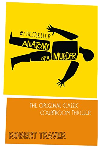 9780312033569: Anatomy of a Murder