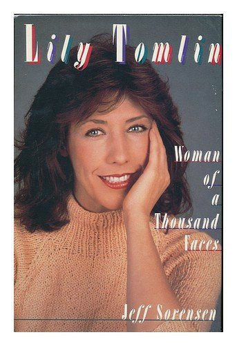 Lily Tomlin: Woman of a Thousand Faces