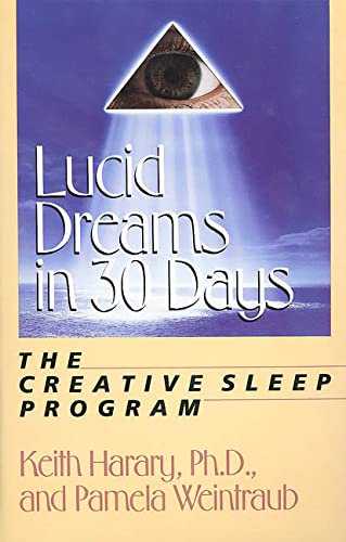 9780312033897: Lucid Dreams in 30 Days: The Creative Sleep Program (In 30 Days Series)
