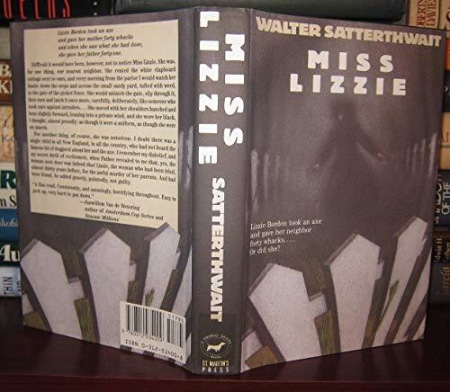 Miss Lizzie **Signed**: Satterthwait, Walter