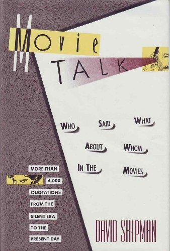 9780312034030: Movie talk: Who said what about whom in the movies