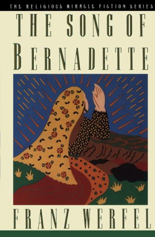 9780312034290: The Song of Bernadette (Religious Miracle Fiction Series)