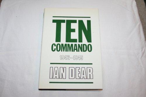 9780312034382: Ten Commando- 1942-1945