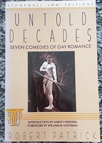9780312034474: Untold Decades: Seven Comedies of Gay Romance (Stonewall Inn Editions)