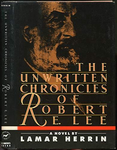9780312034481: Unwritten Chronicles of Robert E. Lee