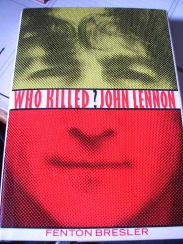 9780312034528: Who Killed John Lennon?