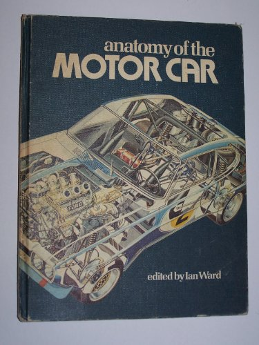 9780312034658: Anatomy of the Motor Car