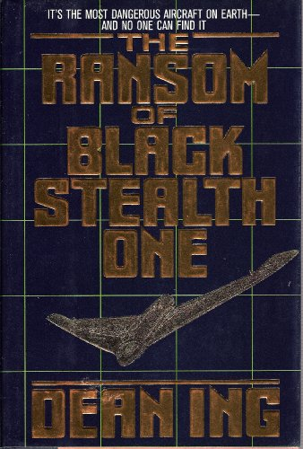 9780312034726: The Ransom of Black Stealth One