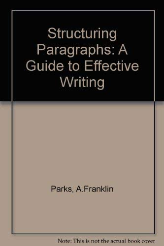 9780312035068: Structuring Paragraphs: A Guide to Effective Writing