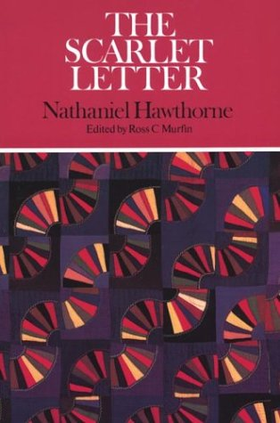 The Scarlet Letter (Case Studies in Contemporary Criticism): Hawthorne, Nathaniel