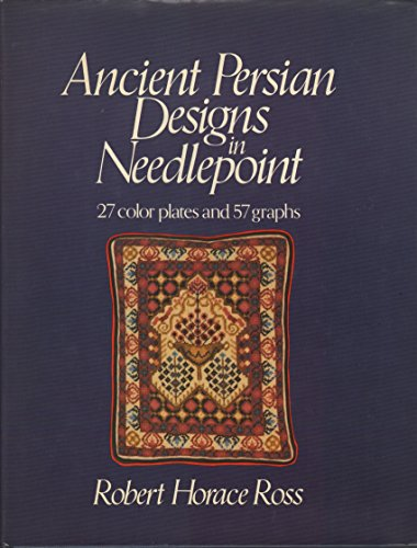 9780312035839: Ancient Persian Designs in Needlepoint: 27 Color Plates and 57 Graphs