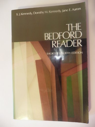 Bedford Reader: Jane E. Aaron X. J. Dorothy M. Kennedy