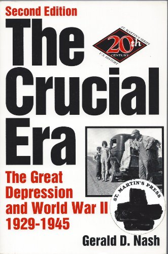 9780312036317: The Crucial Era: The Great Depression and World War Ii, 1929-1945