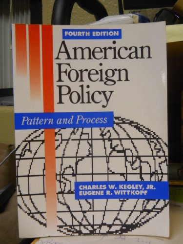 9780312036560: American Foreign Policy: Pattern and Process