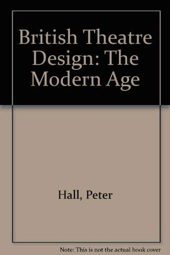 9780312037246: British Theatre Design: The Modern Age